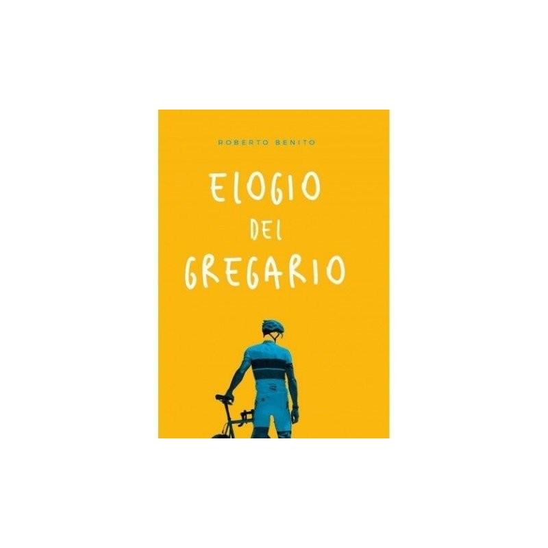 Libro ELOGIO DEL GREGARIO